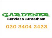Gardeners Streatham London